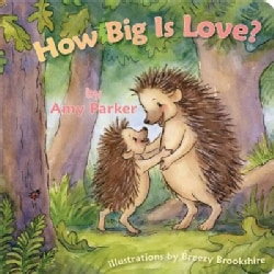 How Big Is Love? (Board book)