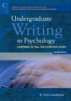 Undergraduate Writing in Psychology: Learning to Tell the Scientific Story (Paperback)