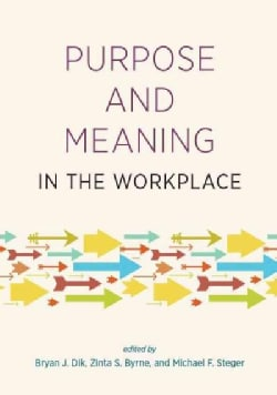 Purpose and Meaning in the Workplace (Hardcover)