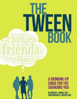 The Tween Book: A Growing-Up Guide for the Changing You (Paperback)