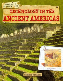 Technology in the Ancient Americas (Paperback)
