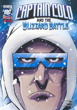 Captain Cold and the Blizzard Battle (Paperback)