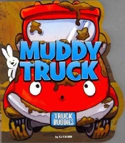 Muddy Truck (Board book)