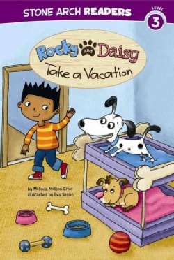 Rocky and Daisy Take a Vacation (Paperback)