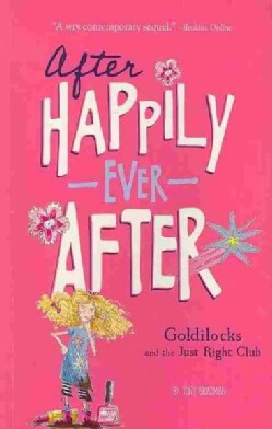 Goldilocks and the Just Right Club (Paperback)