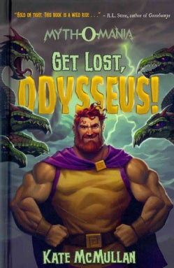 Get Lost, Odysseus! (Hardcover)