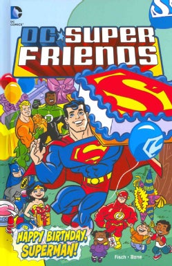 DC Super Friends 9: Happy Birthday, Superman! (Hardcover)