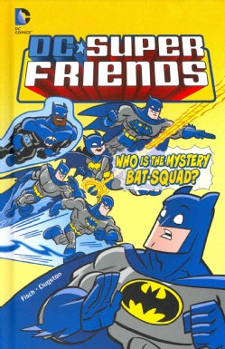 Who Is the Mystery Bat-Squad? (Hardcover)