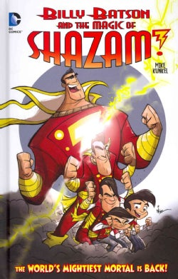 Billy Batson and the Magic of Shazam! 1: The World's Mightiest Mortal! (Hardcover)