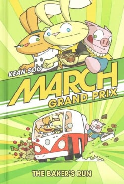 March Grand Prix: The Baker's Run (Hardcover)