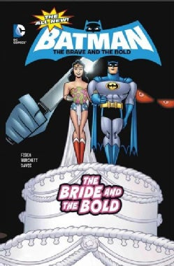 The Bride and the Bold: The Bride and the Bold (Hardcover)