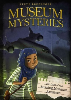 The Case of the Missing Museum Archives (Hardcover)