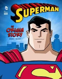 Superman: An Origin Story (Hardcover)