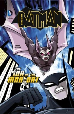 Beware the Batman: The Son of the Man-bat (Hardcover)