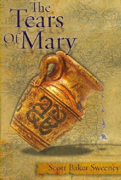The Tears of Mary (Paperback)