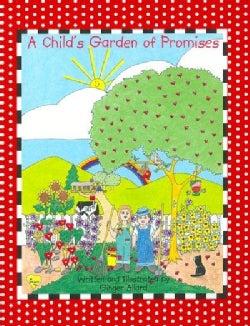 A Child's Garden of Promises (Paperback)