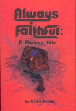 Always Faithful: A Marine's Tale (Hardcover)