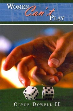 Women Can't Play (Paperback)