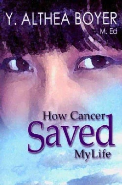 How Cancer Saved My Life: I Will Not Shed Another Tear (Paperback)