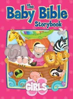 Baby Bible Storybook for Girls (Board book)