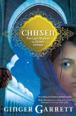 Chosen: The Lost Diaries of Queen Esther (Paperback)