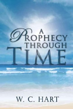 A Prophecy Through Time (Paperback)
