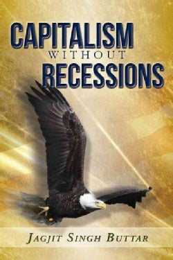 Capitalism Without Recessions (Hardcover)