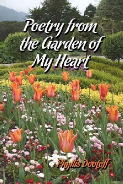 Poetry from the Garden of My Heart (Paperback)