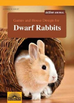 Games and House Design for Dwarf Rabbits (Paperback)