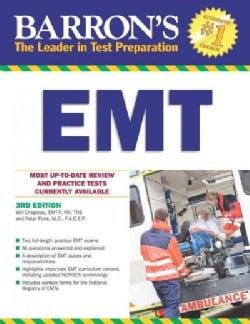Barron's EMT: Emergency Medical Technician Exam (Paperback)