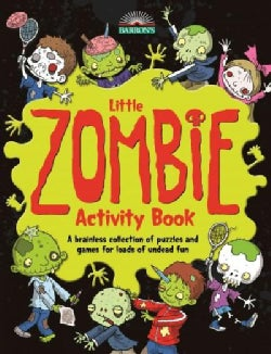 Little Zombie Activity Book: A Brainless Collection of Puzzles and Games for Loads of Undead Fun (Paperback)