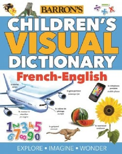 Barron's Children's Visual Dictionary: French-english (Paperback)