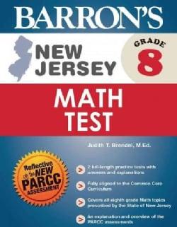 Barron's New Jersey Math Test, Grade 8 (Paperback)