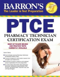 Barron's PTCE: Pharmacy Technician Certification Exam