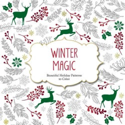 Winter Magic: Beautiful Holiday Patterns to Color (Paperback)