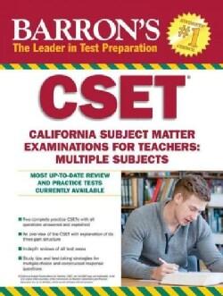 Barron's CSET: California Subject Matter Examinations for Teachers: Multiple Subjects (Paperback)