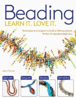 Beading: Learn It, Love It (Paperback)