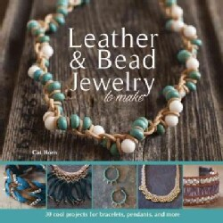 Leather & Bead Jewelry to Make (Paperback)