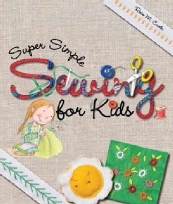 Super Simple Sewing for Kids (Paperback)