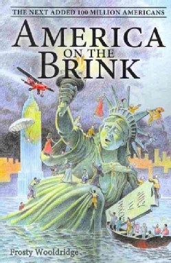 America on the Brink: The Next Added 100 Million Americans (Paperback)