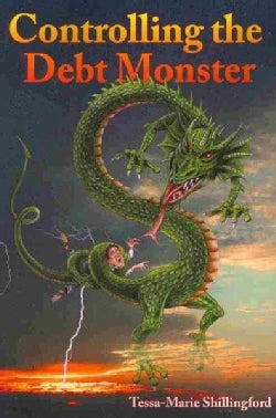 Controlling the Debt Monster: A Guide to Managing Your Money (Paperback)