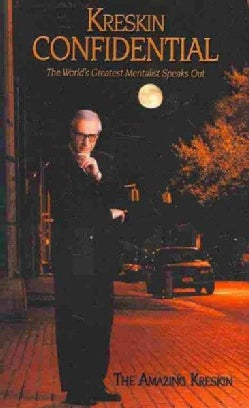 Kreskin Confidential: The World's Greatest Mentalist Speaks Out (Paperback)