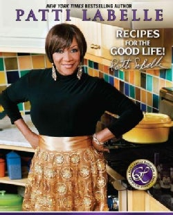 Recipes for the Good Life (Hardcover)