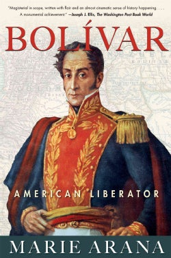 Bolivar: American Liberator (Paperback)
