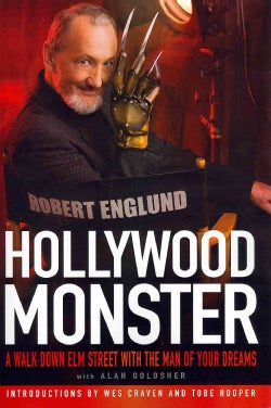 Hollywood Monster: A Walk Down Elm Street With the Man of Your Dreams (Paperback)