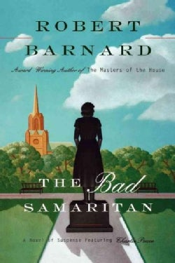 The Bad Samaritan: A Novel of Suspense Featuring Charlie Peace (Paperback)