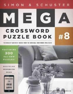 Simon & Schuster Mega Crossword Puzzle Book: 300 Never-before-published Crosswords (Paperback)