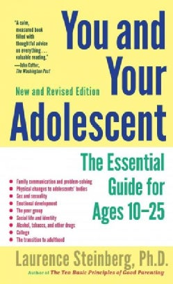 You and Your Adolescent: The Essential Guide for Ages 10-25 (Paperback)