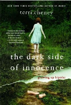 The Dark Side of Innocence: Growing Up Bipolar (Paperback)