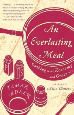 An Everlasting Meal: Cooking with Economy and Grace (Paperback)